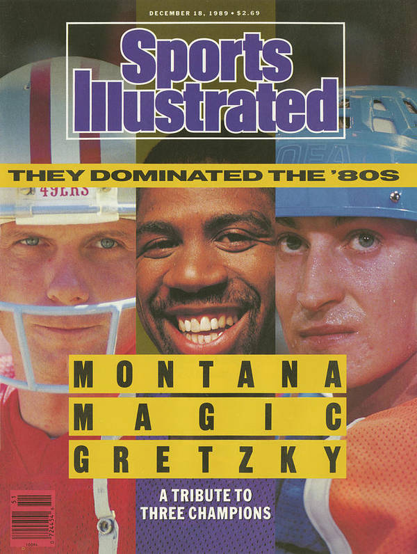 Magazine Cover Art Print featuring the photograph Montana, Magic, Gretzky A Tribute To Three Champions Who Sports Illustrated Cover by Sports Illustrated