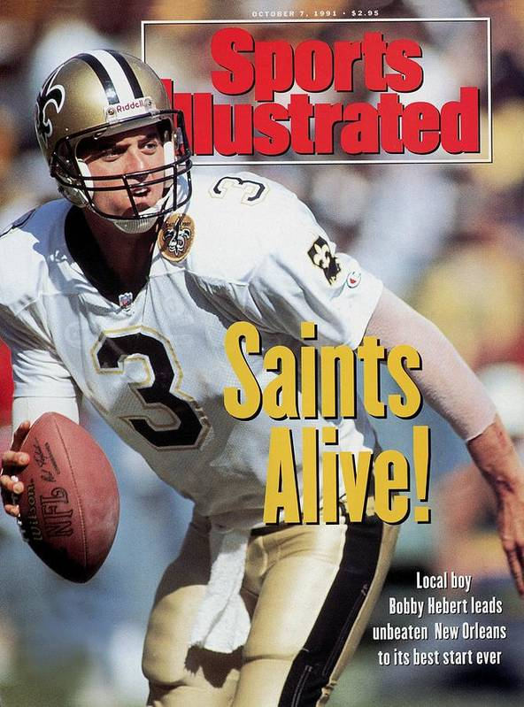 Atlanta Art Print featuring the photograph New Orleans Saints Qb Bobby Hebert... Sports Illustrated Cover by Sports Illustrated