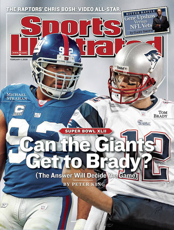 Magazine Cover Art Print featuring the photograph New York Giants Michael Strahan And New England Patriots Qb Sports Illustrated Cover by Sports Illustrated