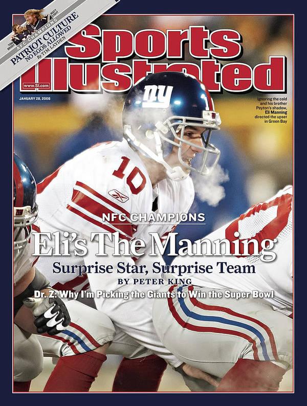 Magazine Cover Art Print featuring the photograph New York Giants Qb Eli Manning, 2008 Nfc Championship Sports Illustrated Cover by Sports Illustrated