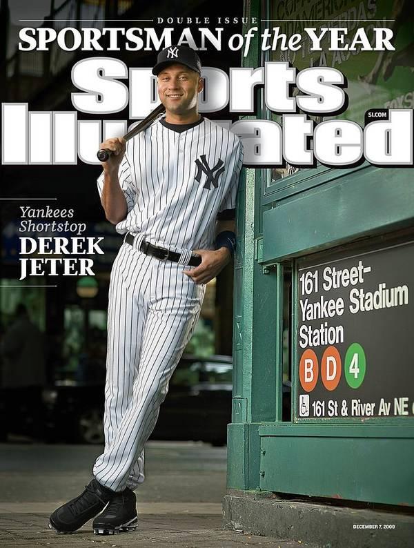 Magazine Cover Art Print featuring the photograph New York Yankees Derek Jeter, 2009 Sportsman Of The Year Sports Illustrated Cover by Sports Illustrated