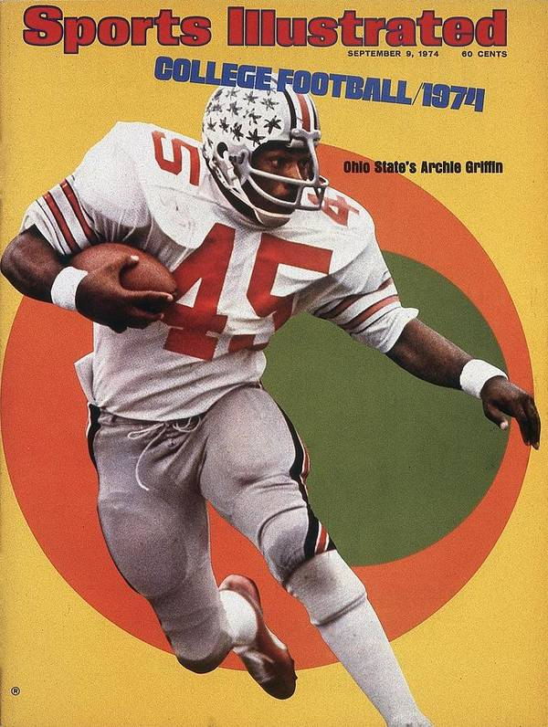 Magazine Cover Art Print featuring the photograph Ohio State Archie Griffin... Sports Illustrated Cover by Sports Illustrated