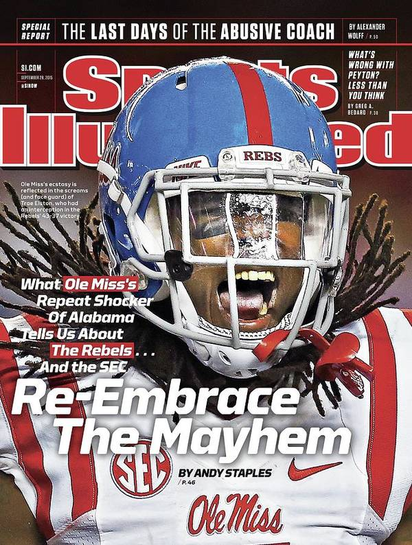 Magazine Cover Art Print featuring the photograph Ole Miss Re-embrace The Mayhem Sports Illustrated Cover by Sports Illustrated