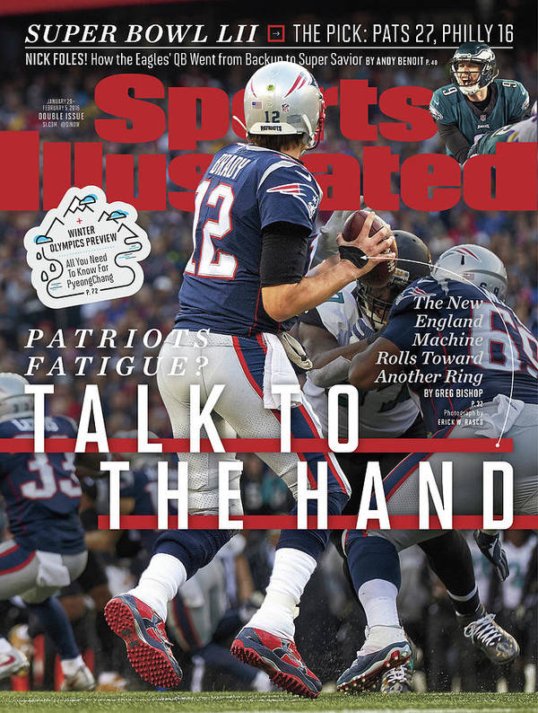 Playoffs Art Print featuring the photograph Patriots Fatigue Talk To The Hand Sports Illustrated Cover by Sports Illustrated