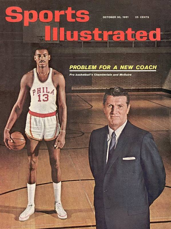Magazine Cover Art Print featuring the photograph Philadelphia Warriors Coach Frank Mcguire And Wilt Sports Illustrated Cover by Sports Illustrated