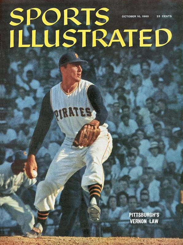 Magazine Cover Art Print featuring the photograph Pittsburgh Pirates Vern Law... Sports Illustrated Cover by Sports Illustrated