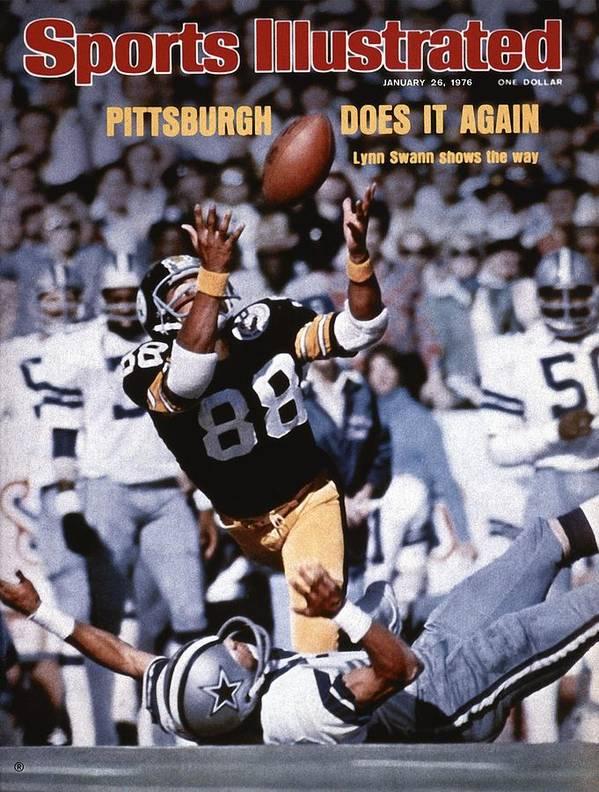 Magazine Cover Art Print featuring the photograph Pittsburgh Steelers Lynn Swann, Super Bowl X Sports Illustrated Cover by Sports Illustrated