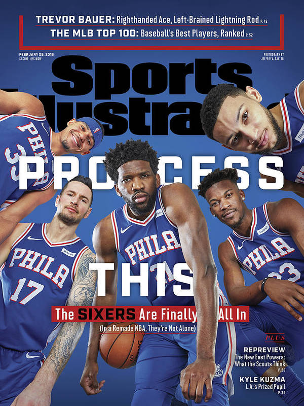 Magazine Cover Art Print featuring the photograph Process This The Sixers Are Finally All In Sports Illustrated Cover by Sports Illustrated