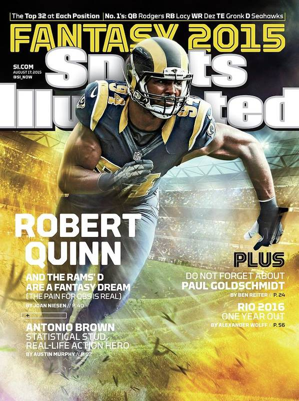 Magazine Cover Art Print featuring the photograph Robert Quinn 2015 Nfl Fantasy Football Preview Issue Sports Illustrated Cover by Sports Illustrated