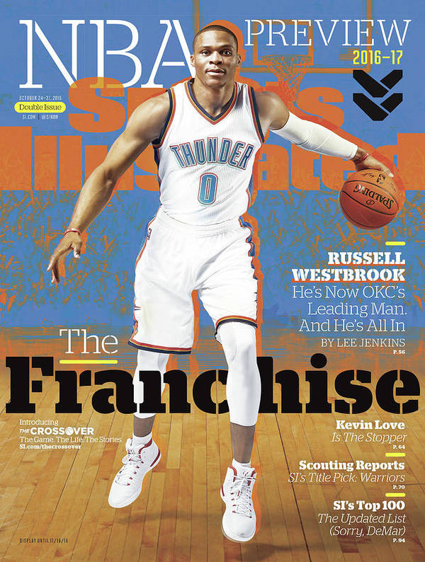 Magazine Cover Art Print featuring the photograph Russell Westbrook, The Franchise 2016-17 Nba Basketball Sports Illustrated Cover by Sports Illustrated