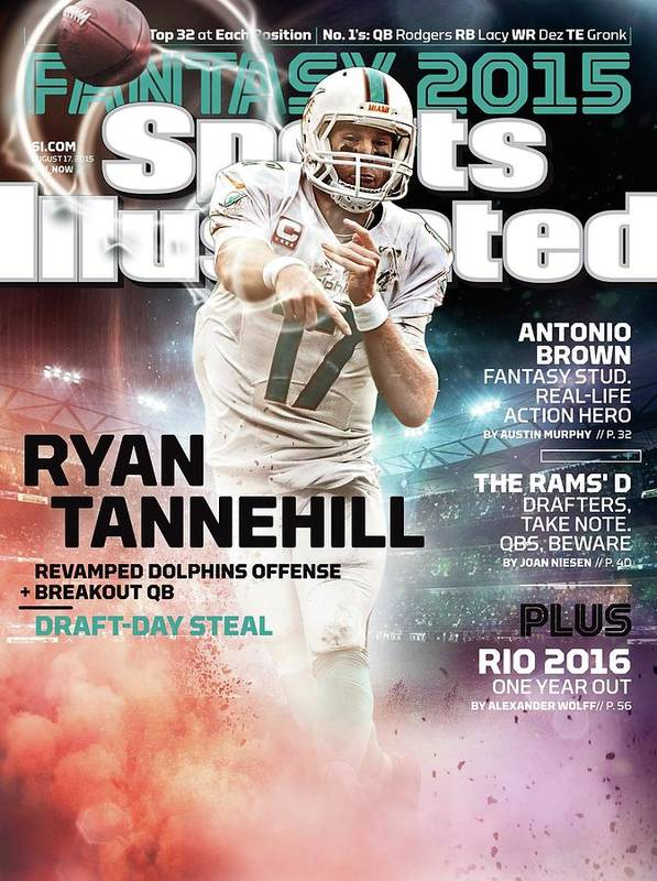 Magazine Cover Art Print featuring the photograph Ryan Tannehill 2015 Nfl Fantasy Football Preview Issue Sports Illustrated Cover by Sports Illustrated