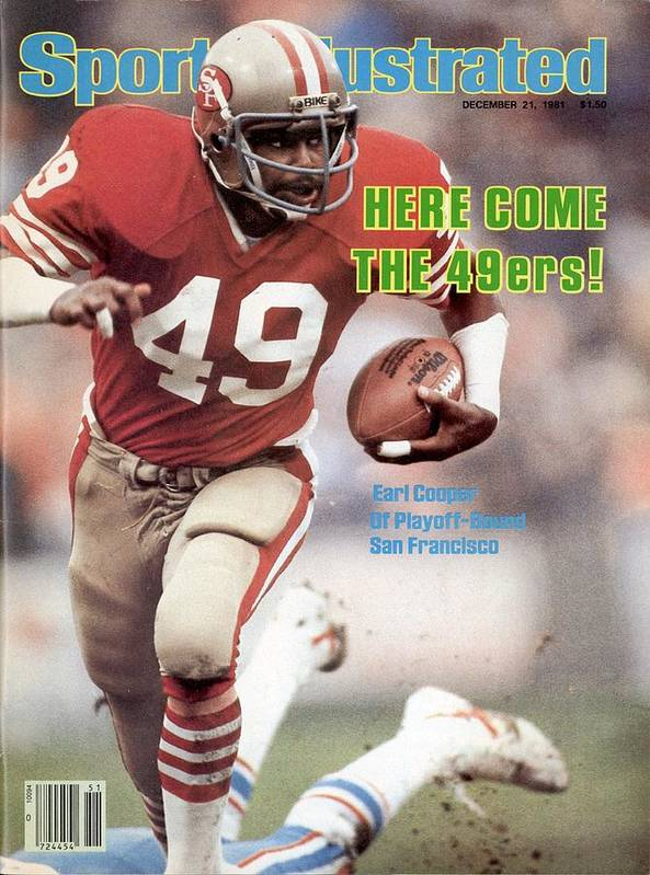 Magazine Cover Art Print featuring the photograph San Fransisco 49ers Earl Cooper Sports Illustrated Cover by Sports Illustrated