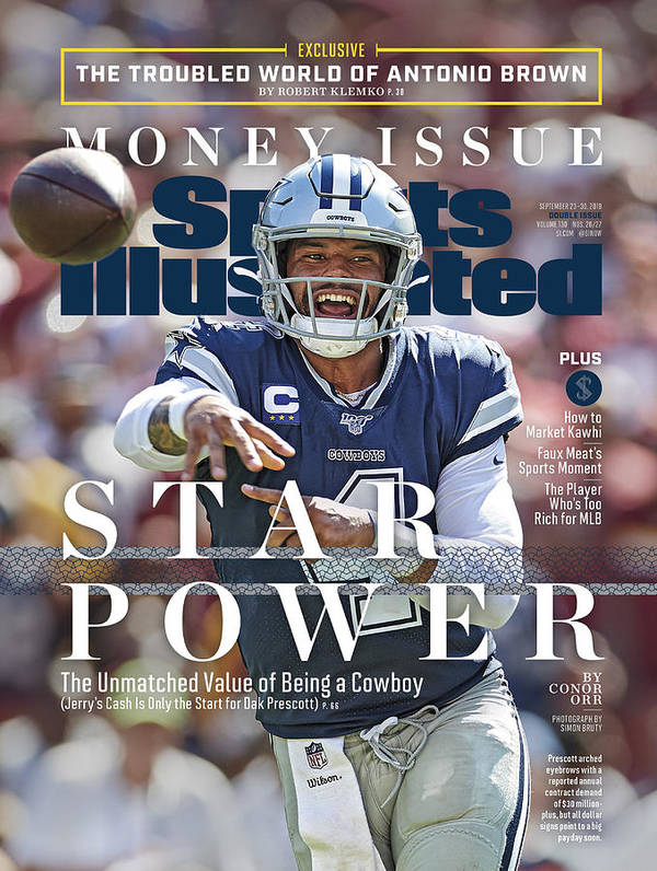 Magazine Cover Art Print featuring the photograph Star Power The Unmatched Value Of Being A Cowboy Sports Illustrated Cover by Sports Illustrated