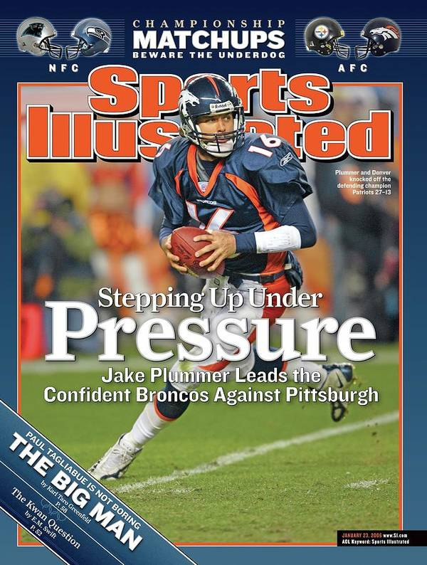 Magazine Cover Art Print featuring the photograph Stepping Up Under Pressure Jake Plummer Leads The Confident Sports Illustrated Cover by Sports Illustrated