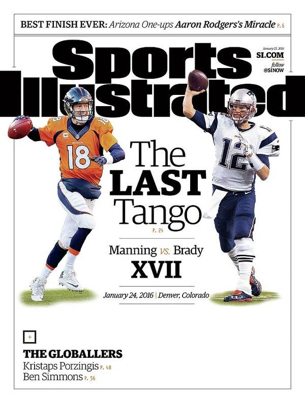 Magazine Cover Art Print featuring the photograph The Last Tango Manning Vs Brady Xvii Sports Illustrated Cover by Sports Illustrated