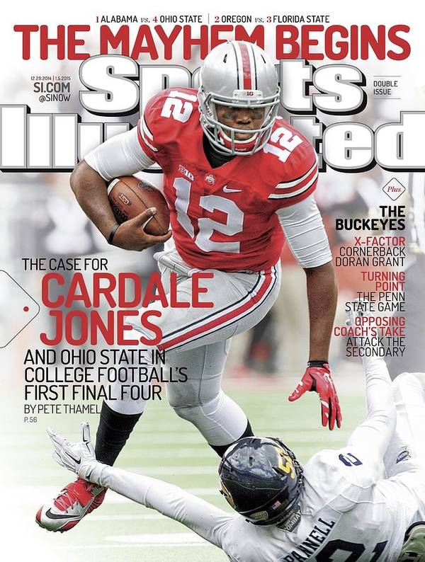 Magazine Cover Art Print featuring the photograph The Mayhem Begins The Case For Cardale Jones And Ohio State Sports Illustrated Cover by Sports Illustrated
