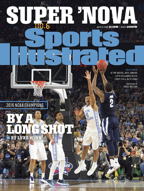 Magazine Cover Art Print featuring the photograph Villanova University, 2016 Ncaa National Champions Sports Illustrated Cover by Sports Illustrated