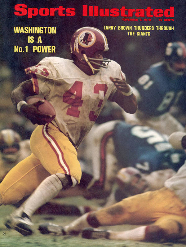 Magazine Cover Art Print featuring the photograph Washington Redskins Larry Brown... Sports Illustrated Cover by Sports Illustrated