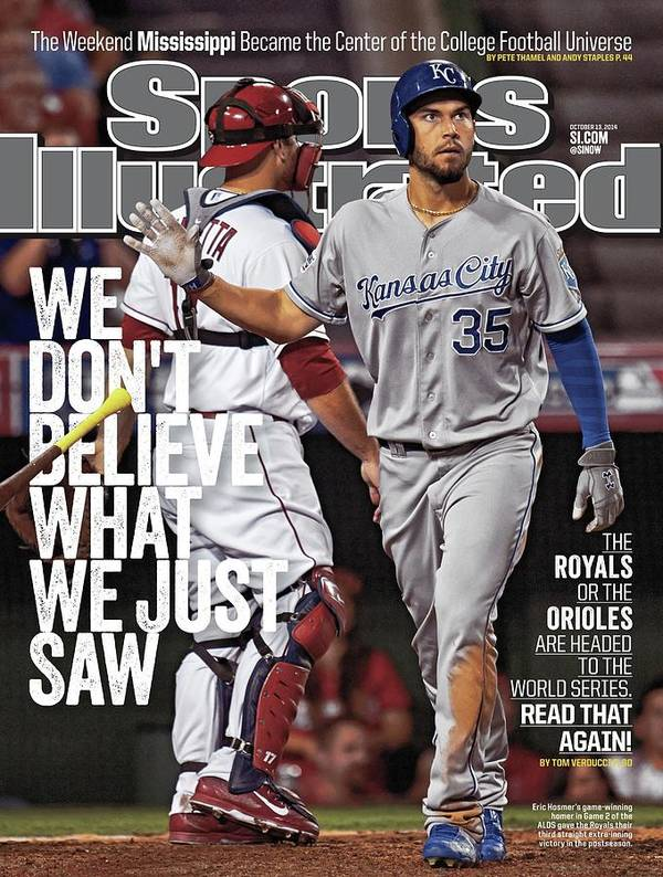 Magazine Cover Art Print featuring the photograph We Dont Believe What We Just Saw The Royals Or The Orioles Sports Illustrated Cover by Sports Illustrated