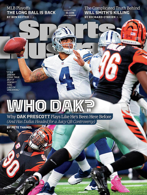 Magazine Cover Art Print featuring the photograph Who Dak Why Dak Prescott Plays Like Hes Been Here Before Sports Illustrated Cover by Sports Illustrated