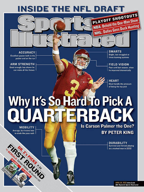 Magazine Cover Art Print featuring the photograph Why Its So Hard To Pick A Quarterback Is Carson Palmer The Sports Illustrated Cover by Sports Illustrated
