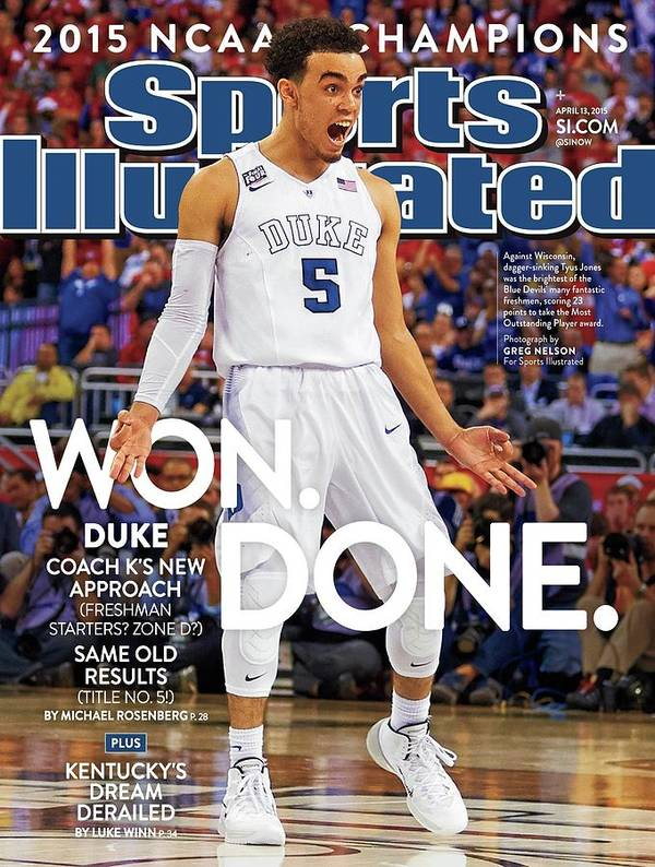 Magazine Cover Art Print featuring the photograph Won. Done. 2015 Ncaa Champions Sports Illustrated Cover by Sports Illustrated