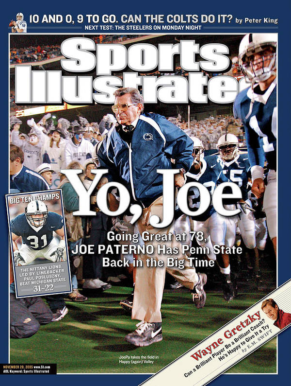 Magazine Cover Art Print featuring the photograph Yo, Joe Going Great At 78, Joe Paterno Has Penn State Back Sports Illustrated Cover by Sports Illustrated