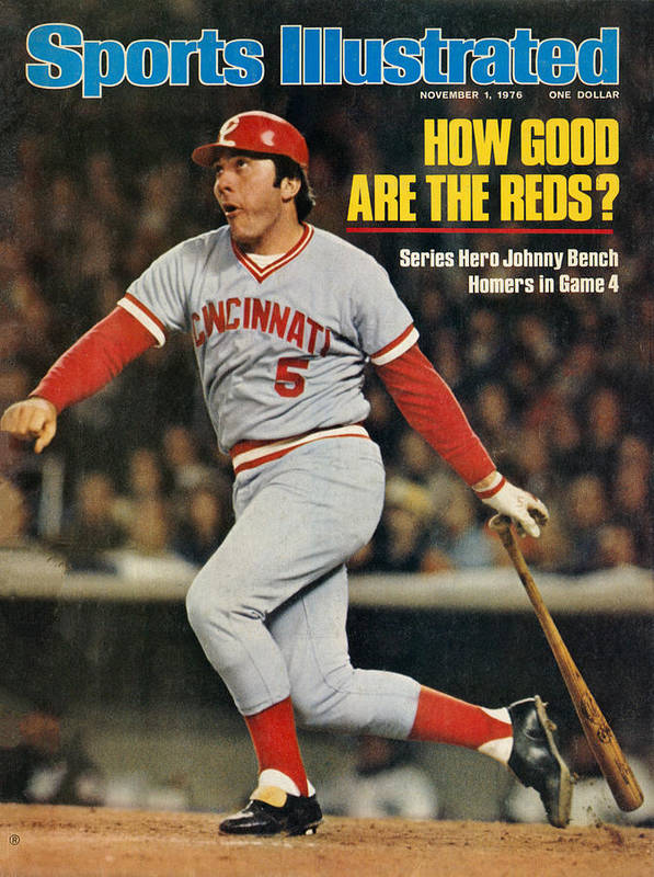 Magazine Cover Art Print featuring the photograph Cincinnati Reds Johnny Bench, 1976 World Series Sports Illustrated Cover by Sports Illustrated