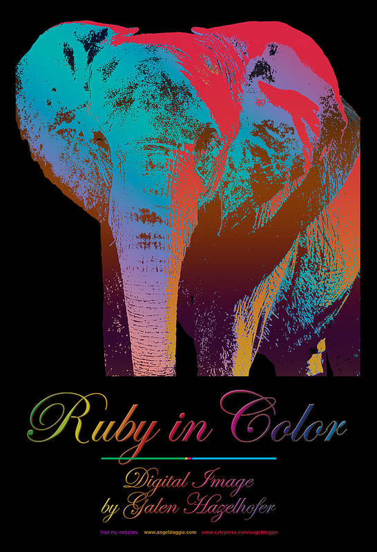 Elephant Art Print featuring the digital art Ruby In Color by Galen Hazelhofer