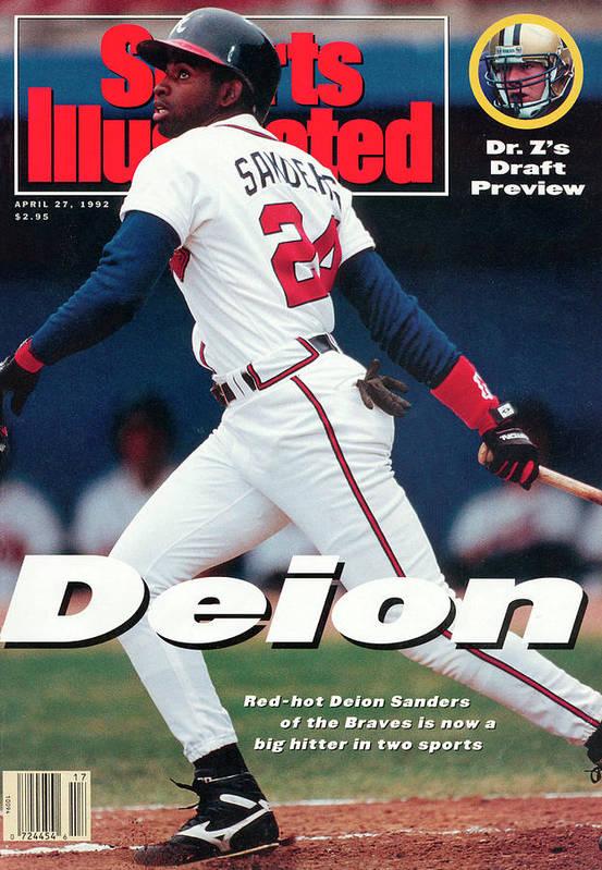 Magazine Cover Art Print featuring the photograph Atlanta Braves Deion Sanders... Sports Illustrated Cover by Sports Illustrated