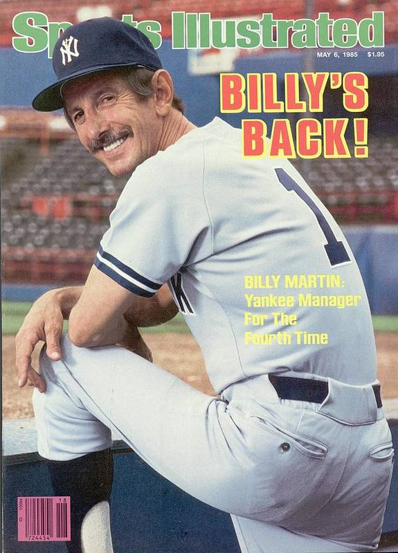 Magazine Cover Art Print featuring the photograph New York Yankees Manager Billy Martin Sports Illustrated Cover by Sports Illustrated