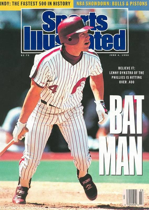 Magazine Cover Art Print featuring the photograph Philadelphia Phillies Lenny Dykstra... Sports Illustrated Cover by Sports Illustrated