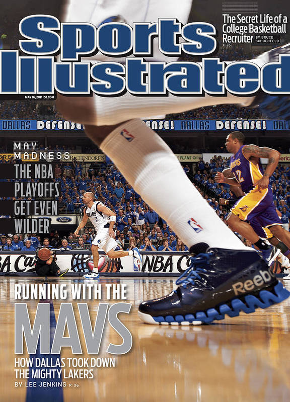 Magazine Cover Art Print featuring the photograph Running With The Mavs How Dallas Took Down The Mighty Lakers Sports Illustrated Cover by Sports Illustrated