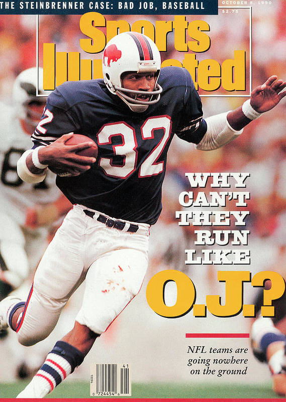Magazine Cover Art Print featuring the photograph Why Cant They Run Like O.j. Sports Illustrated Cover by Sports Illustrated