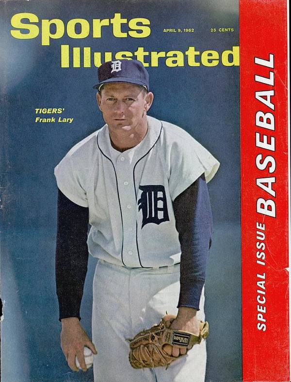 Magazine Cover Art Print featuring the photograph Detroit Tigers Frank Lary... Sports Illustrated Cover by Sports Illustrated