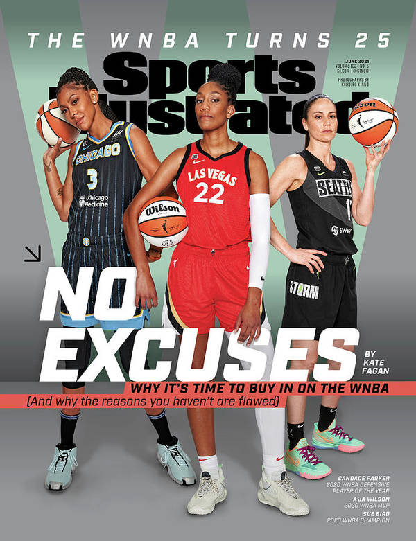 Female Art Print featuring the photograph WNBA Turns 25 No Excuses Sports Illustrated Cover by Sports Illustrated