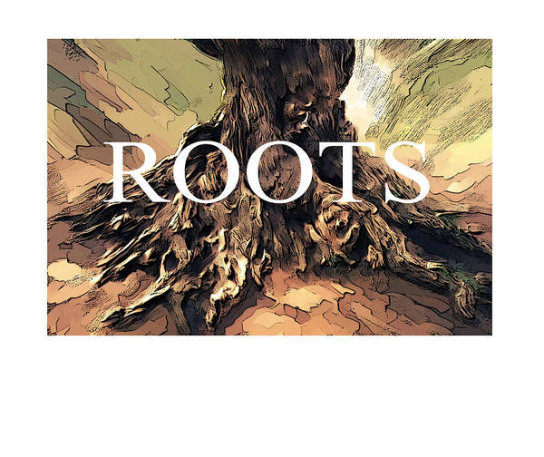 Tree Art Print featuring the digital art Roots by Bob Salo