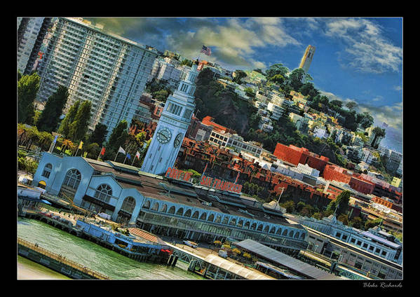 San Francisco Art Print featuring the photograph The Port Of San Francisco by Blake Richards