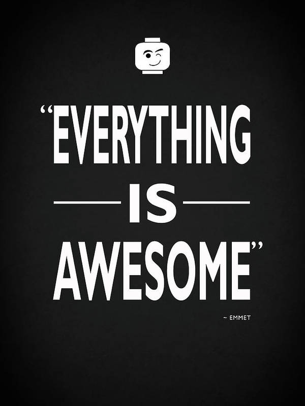 Everything Is Awesome by Mark Rogan