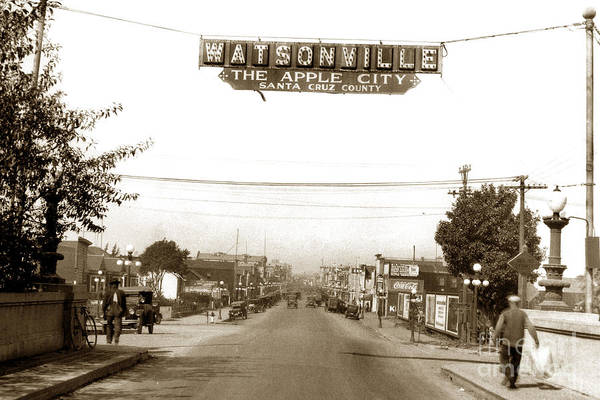 Watsonville Art Print featuring the photograph Watsonville California The Apple City circa 1926 by California Views Archives Mr Pat Hathaway Archives