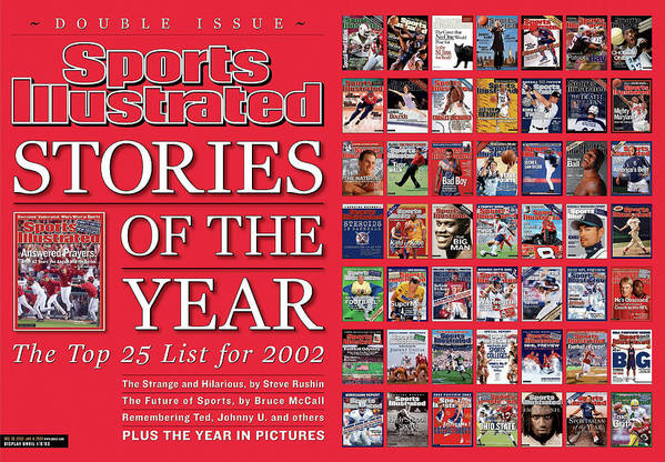 Magazine Cover Art Print featuring the photograph Stories Of The Year The Top 25 List For 2002... Sports Illustrated Cover by Sports Illustrated