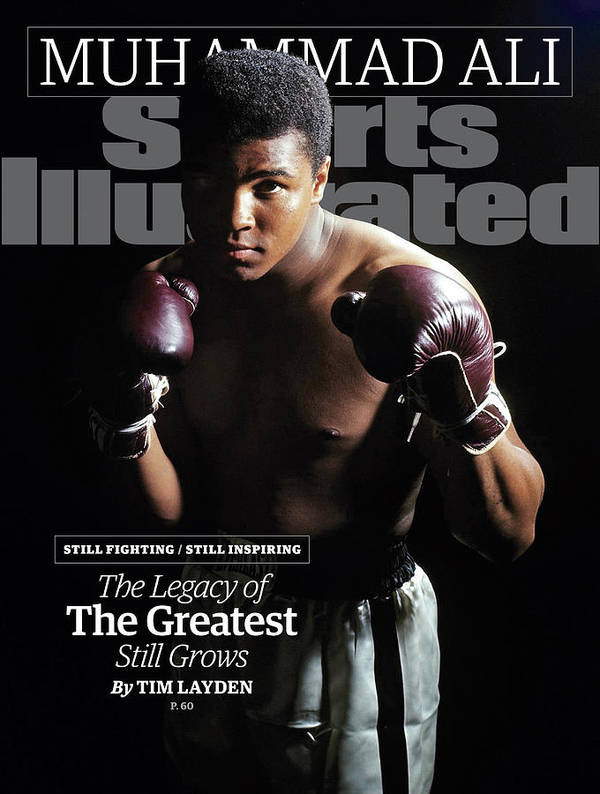Magazine Cover Art Print featuring the photograph Muhammad Ali Still Fighting, Still Inspiring. The Legacy Of Sports Illustrated Cover by Sports Illustrated