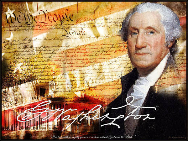 Historical Art Art Print featuring the digital art George Washington Father Of Our Country by Steve Grochowsky