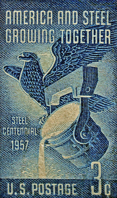 1957 Art Print featuring the photograph 1957 America And Steel Growing Together Stamp by Bill Owen