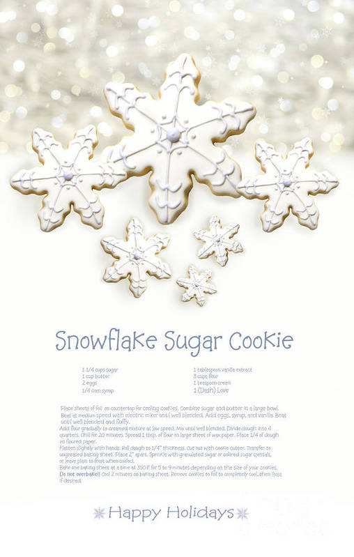 Background Art Print featuring the photograph Snowflake Sugar Cookies With Receipe by Sandra Cunningham