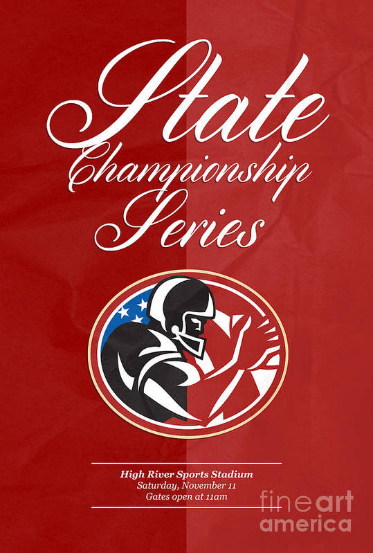 American Football Art Print featuring the digital art American Football State Championship Series Poster by Aloysius Patrimonio