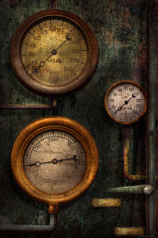 Steampunk Art Print featuring the photograph Steampunk - Plumbing - Gauging Success by Mike Savad