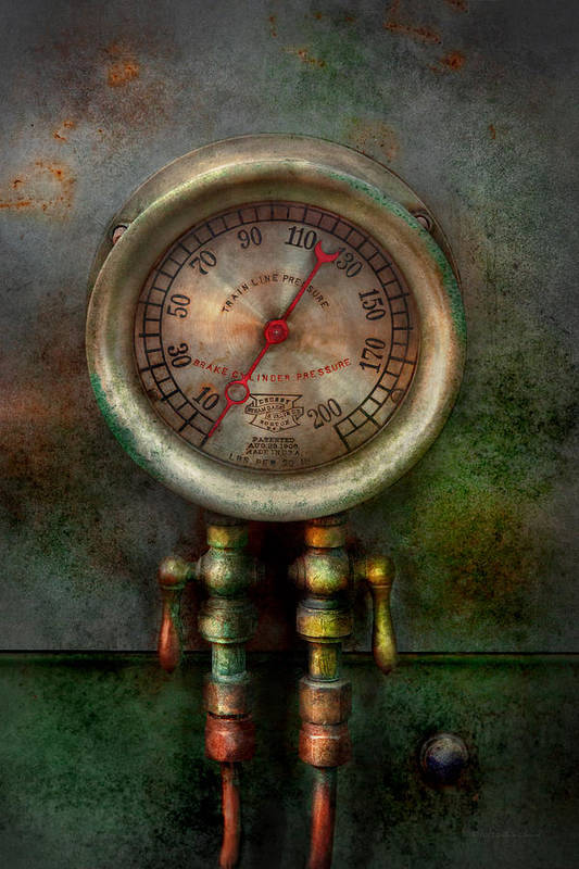 Steampunk Art Print featuring the photograph Steampunk - Train - Brake Cylinder Pressure by Mike Savad