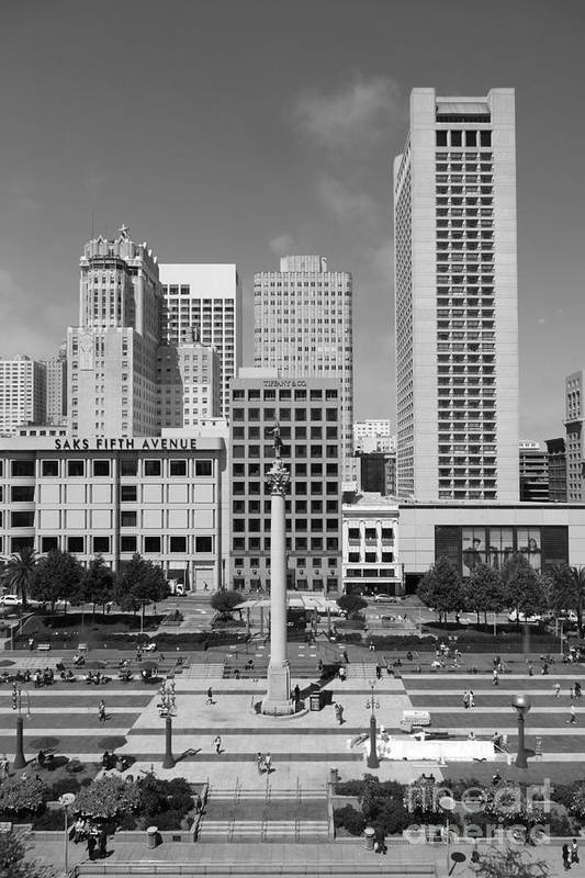 Black And White Print featuring the photograph San Francisco - Union Square - 5d17941 - Black And White by Wingsdomain Art and Photography