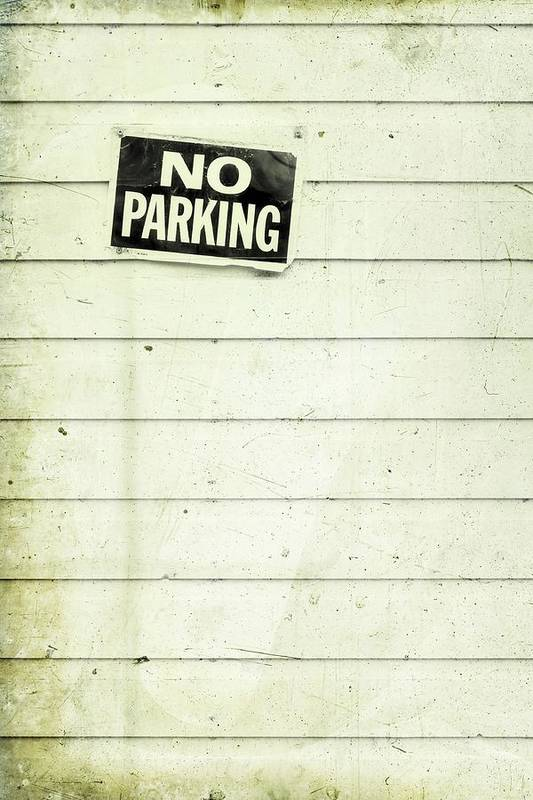 No Parking Print featuring the photograph No Parking by Priska Wettstein